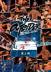 DVD「THE OUTSIDER 第03戦」.jpg