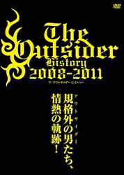 DVD「THE OUTSIDER HISTORY 2008-2011」.jpg